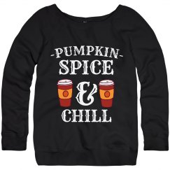 Pumpkin Spice And Chill
