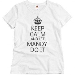 Keep calm let Mandy do it
