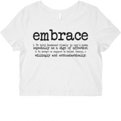 Embrace Yourself: Definition Crop Top