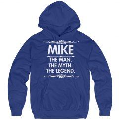 Mike the man, the myth, the legend