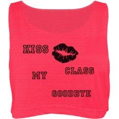 Kiss My Class Goodbye