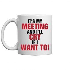 Cry in Meetings