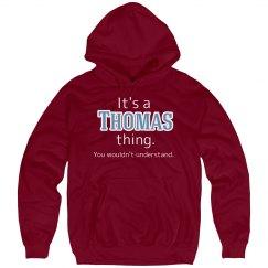 Its a Thomas thing