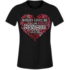 Love me like Raymon