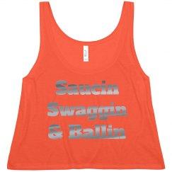 Saucin, Swaggin, & Ballin