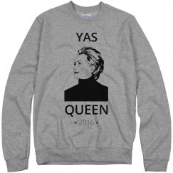 Hillary 2016 Yas Queen