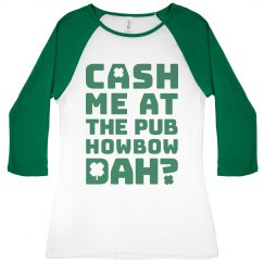 St Patricks Day Howbow Dah Pub?