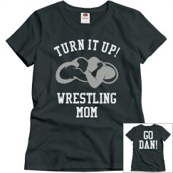 Turn It Up Wrestling Mom
