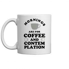 Coffee And Contemplation Breakfast Mug