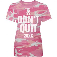Breast Cancer Don't Quit Camo