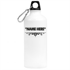 """""""name here""""water bottle"""