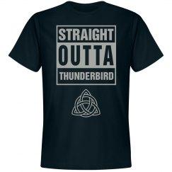 Straight Outta Thunderbird House