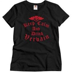 Keep Calm & Drink Vervain