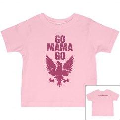 RLAM Go Mama Toddler T