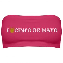 I Love Cinco de Mayo