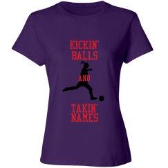 Kickin' Balls and Takin' Names