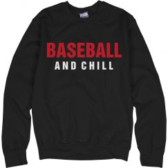Baseball And Chill Sweatshirt