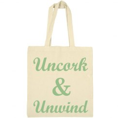 Uncork and Unwind Wine Tote Bag