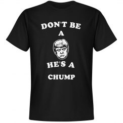Trump the Chump Political Tee