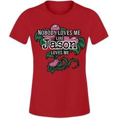 Love me like Jason