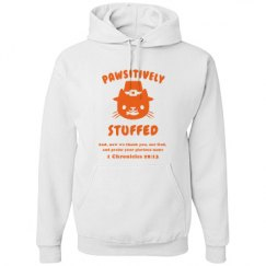 PAWSITIVELY STUFFED THANKSGIVING HOODIE - 1 Chron 29:13