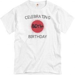 Celebrating 80th birthday