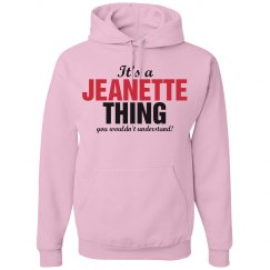 It's a Jeanette thing