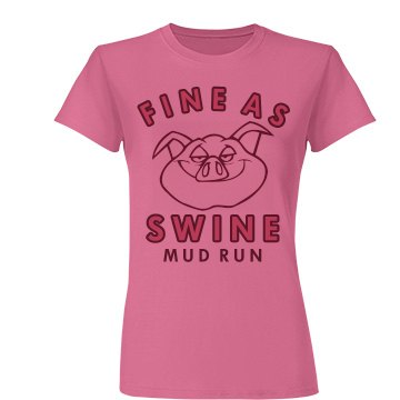 Fine Swine Mud Run Tee