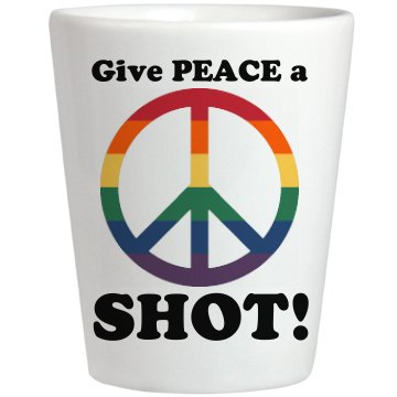 Give Peace a Shot
