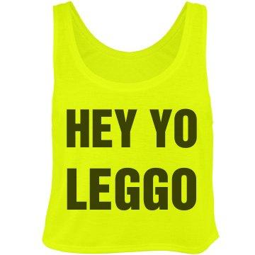 Hey Yo Leggo
