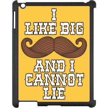 I Like Big Mustaches