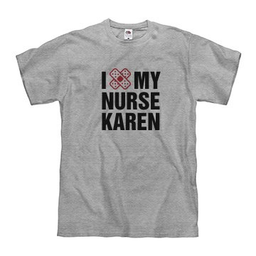 I Love Nurse Karen