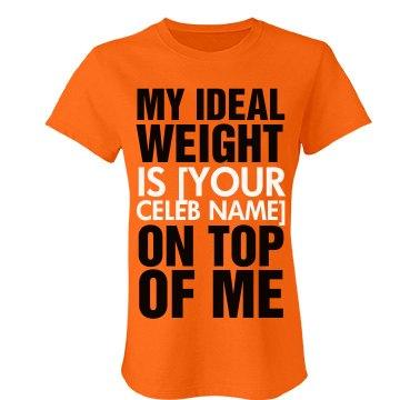 Ideal Weight Custom