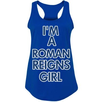 'I'm A Roman Reigns Girl' tank top