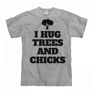 I'm a Tree Hugger