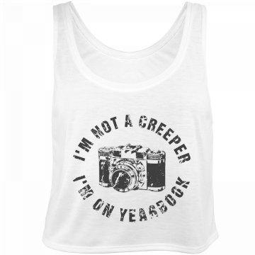 I'm Not A Creeper, I'm...
