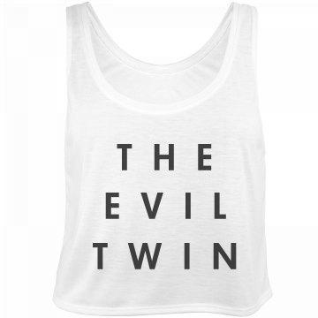 I'm the Evil Twin