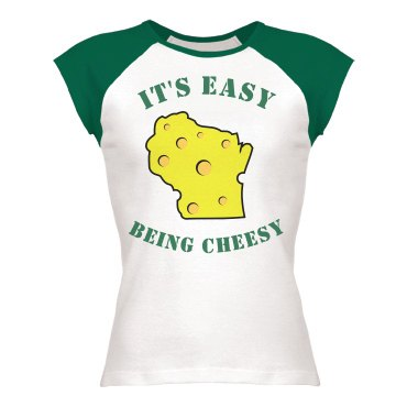 It's Easy Being Cheesy