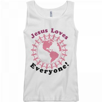 Jesus loves everyone!
