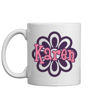 Karen's Coffee Mug