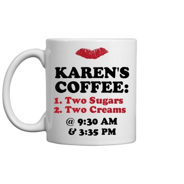 Karen's Custom Coffee Mug