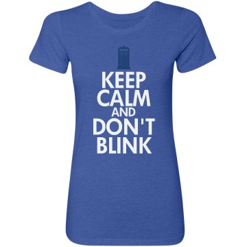 Keep Calm Don't Blink