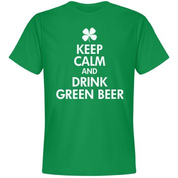 Keep Calm Drink Green Beer