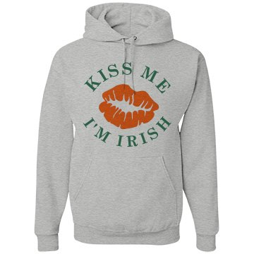 Kiss Me I'm Irish St Pattys Hood
