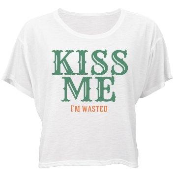 Kiss Me I'm Wasted