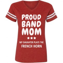 Proud French Horn Band Mom
