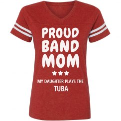 Proud Tuba Band Mom