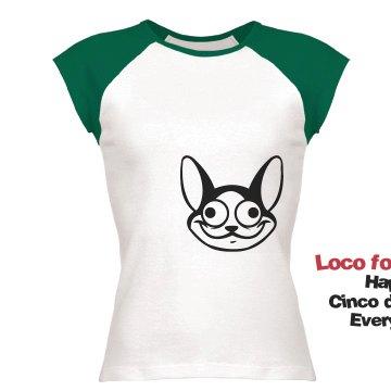 Loco for Cinco de Mayo