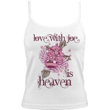 Love With Joe Is Heaven