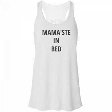 Mama'ste in bed tank